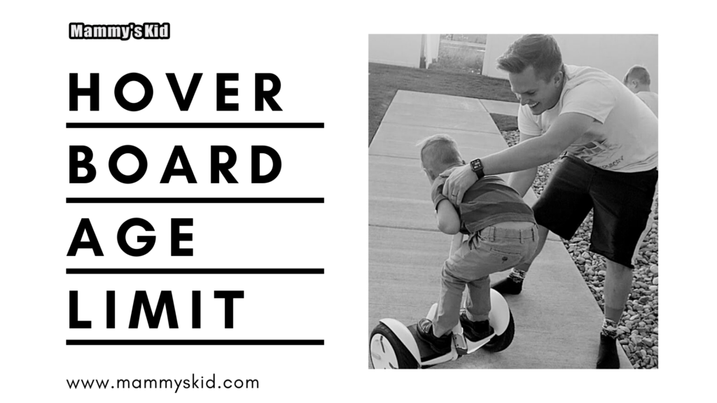 Hoverboard age limit